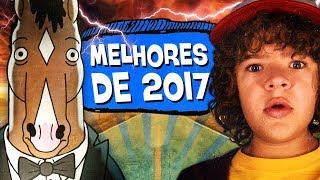 10 MELHORES SÉRIES de 2017! 🏆 🎖- PIPOCANDO