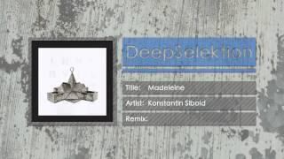Konstantin Sibold - Madeleine (Original Mix)