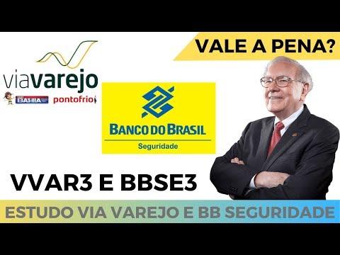 BB SEGURIDADE E VIA VAREJO PART.2