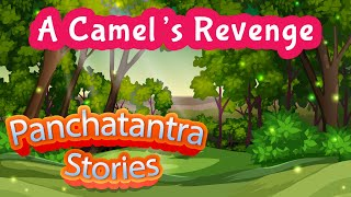 A Camel's Revenge Story | Panchatantra Stories in English | Audiobook For Kids | Yash Arts