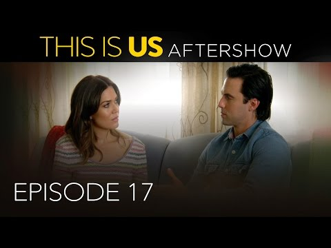 This Is Us - Aftershow: Episode 17...