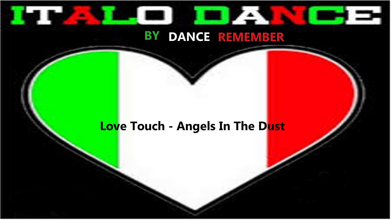 Love Touch - Angels In The Dust