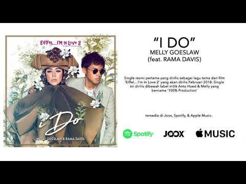 Melly Goeslaw - I Do (ft. Rama Davis)(OST. Eiffel... I'm In Love 2)
