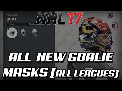 NHL 17 – ALL NEW GOALIE MASKS (ALL LEAGUES)