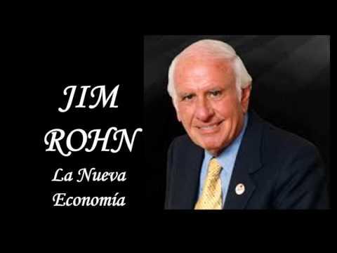 JIM ROHN | LA NUEVA ECONOMÍA.