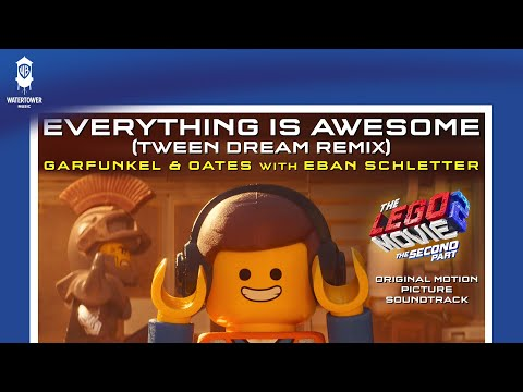 The LEGO Movie 2 - Everything Is Awesome Tween Dream Remix - Garfunkel & Oates w Eban Schletter