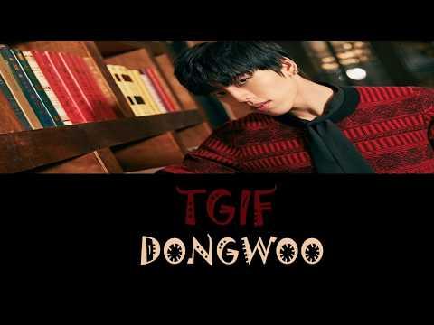 INFINITE's DONGWOO (동우) - TGIF Lyrics (HAN/ROM/ENG)