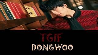 Infinite - TGIF (Dongwoo Solo)