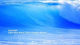 Oceanlab - Clear Blue Water (Ferry Corsten Remix)[CVS033]