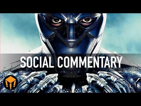 Black Panther And Its Social Commentary