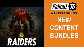 Fallout 76 NEW Content bundles for Wastelanders DLC.