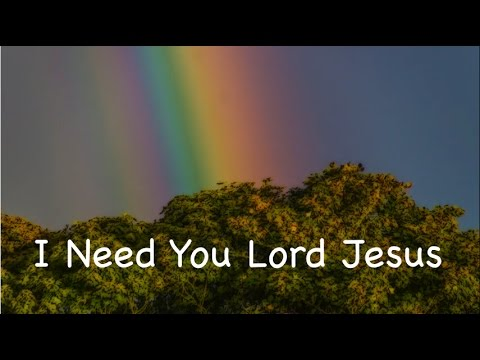 I Need You Lord Jesus (New Gospel Song)