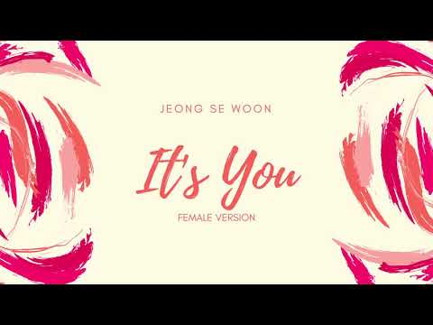 JEONG SEWOON -  It's You (Female Version)