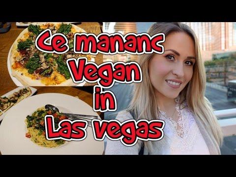 Ce mananc vegan in Las Vegas | Vlog Zilnic
