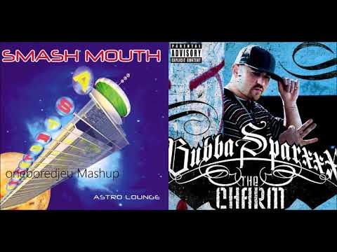 Smash That Booty  Smash Mouth vs Bubba Sparxxx feat Ying Yang Twins Mashup