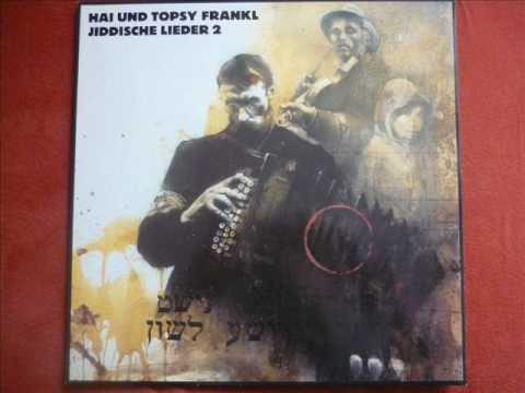 Hai und Topsy Frankl - Sol schojn kumen di Geule (Yiddish Song)