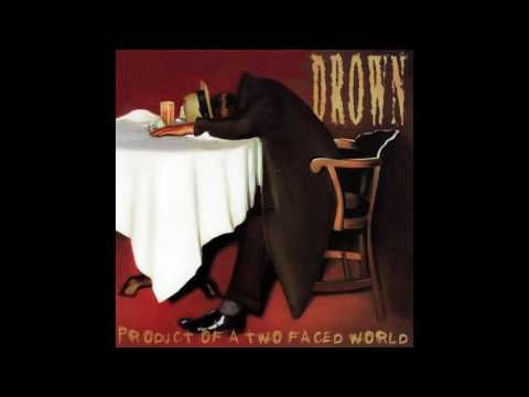 Drown - Product of a Two Faced World [industrial metal] full album HD HQ