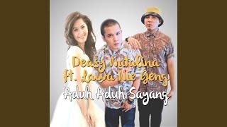 Aduh Aduh Sayang (feat. Lawa Nie Geng)