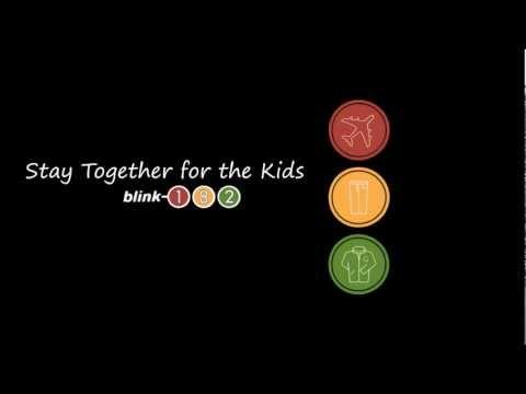 Blink 182 - Stay Together for the Kids [Lyrics]