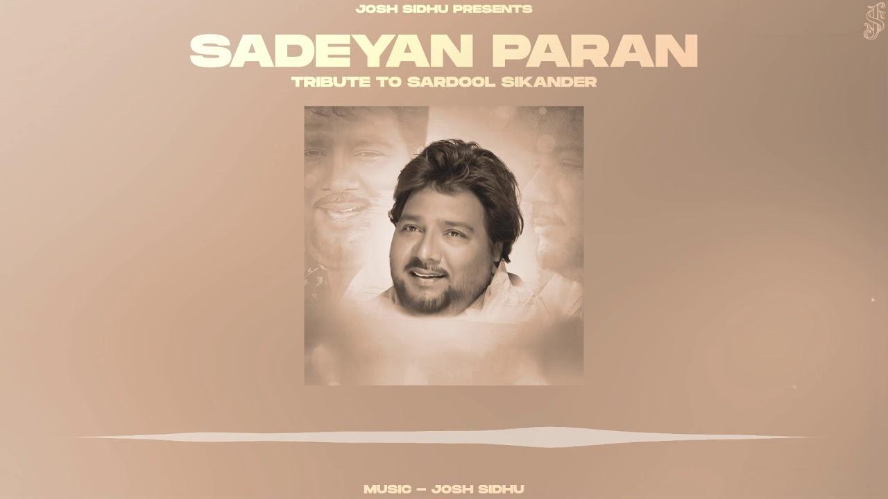 Download SADEYAN PARAN TON SIKHI UDNA - SARDOOL SIKANDER X JOSH SIDHU