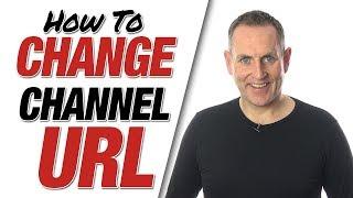 Custom URL - How To Change Channel URL YouTube 2019