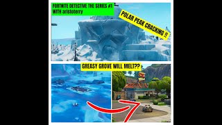*NEW* | Polar peak is cracked and melts now | Fortnite Detective the series #1 | Fortnite