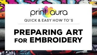 How To Prepare your Artwork for Embroidery Digitizing