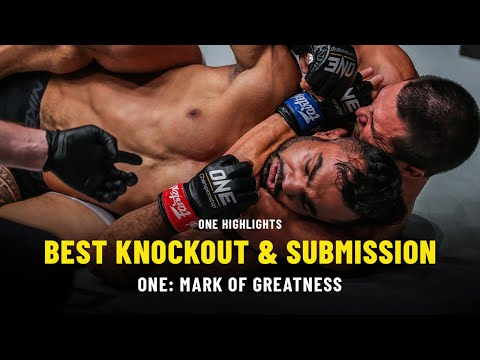 Best Knockout & Submission | ONE: MARK OF GREATNESS