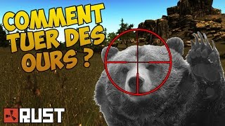 Rust FR - Astuce Tuto Tuer des animaux facilement ( Ours , Loup )