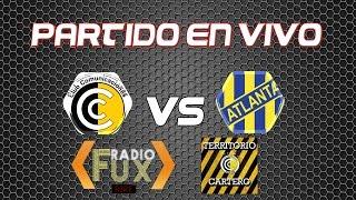 CSD Comunicaciones vs Atlanta full match