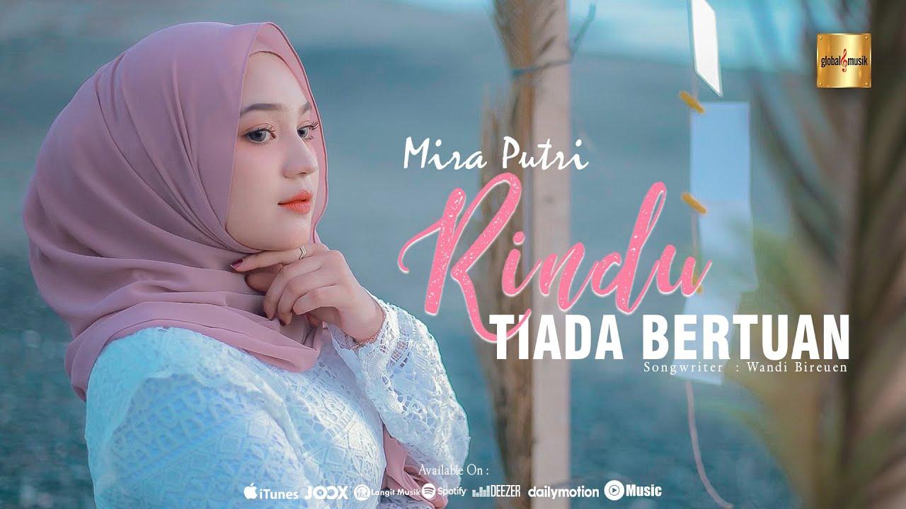 Mira Putri - Rindu Tiada Bertuan (Official Music Video)