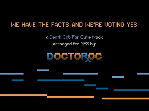 Death Cab For Cutie - We Have the Facts and We're Voting Yes (NES Arrangement) mp3
