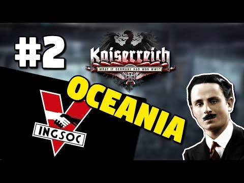 HEARTS OF IRON IV: KAISERREICH | OCEANIA 1984 #2 | BRITISH NORTHERN ITALY