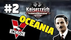 HEARTS OF IRON IV: KAISERREICH   OCEANIA 1984 #2   BRITISH NORTHERN ITALY