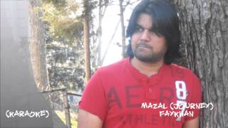 MAZAL (KARAOKE) FAYKHAN