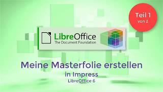 LibreOffice: Meine Masterfolie erstellen (German/Deutsch)