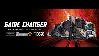 ASRock B550 Motherboard Series --- Game Changer