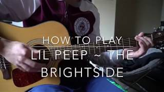 Скачать The Brightside Lil Peep Easy Guitar Lesson