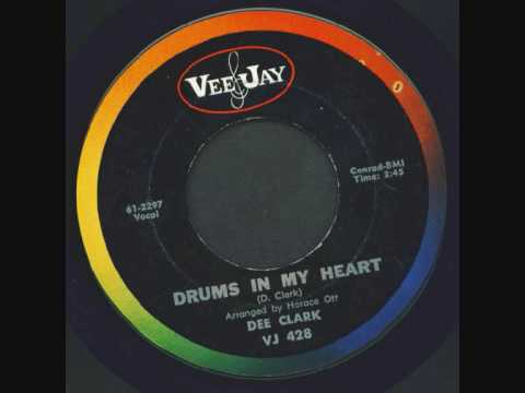 dee clark - drums in my heart