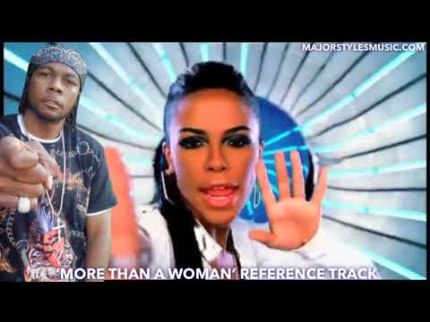 Static/Major - More Than A Woman (Aaliyah Reference Track)