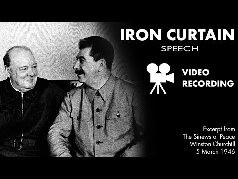 An IRON CURTAIN has descended - VIDEO RECORDING from The Sinews of Peace speech by Winston Churchill