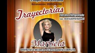 ESPECIAL TRAYECTORIAS MARISELA