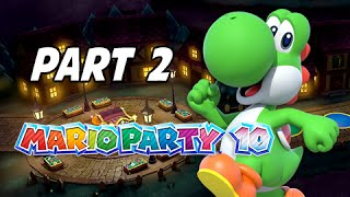 Mario Party 10 Gameplay Walkthrough Part 2 - Haunted Trails  (Uncensored w/ Friends Wii U)
