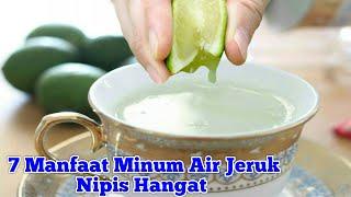 minum air jeruk nipis hangat sebelum tidur manfaatnya luar biasa