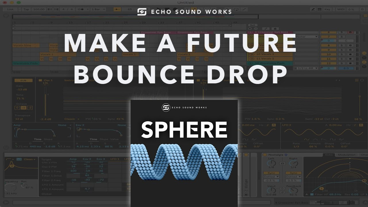 Making a Future Bounce Style Drop With Sphere