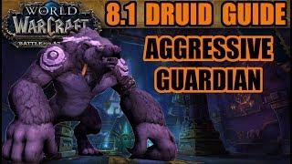8.1 BFA Druid Guide: AggressiveR Guardian