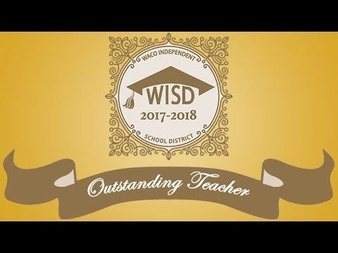 Waco ISD: 2017-2018 Outstanding Teachers of the Year