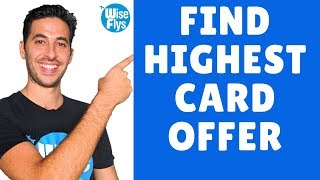 How To Find The Highest Credit Card Sign Up Offers | CardMatch + More