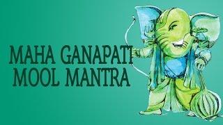 Maha Ganapati Mool Mantra & Ganesh Gayatri | Shri Ganesh | Devotional