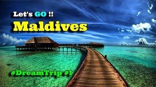 "#maldives #dreamtrip                  Our ""Maldives"" Trip | Dream Trip #1 |  Ikson - Do It"